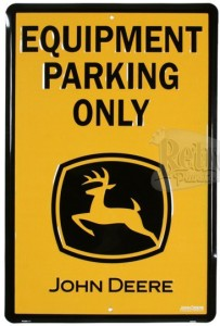John Deere Parking Sign