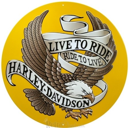 Harley Live to Ride Eagle Sign