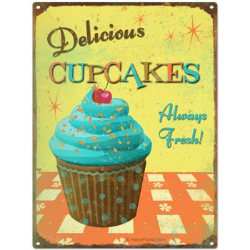 Delicious Cupcakes Always Fresh Tin Sign