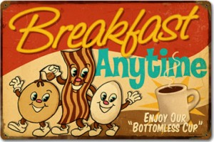 Breakfast Anytime Tin Sign