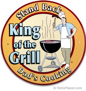 Dad's King of the Grill Sign