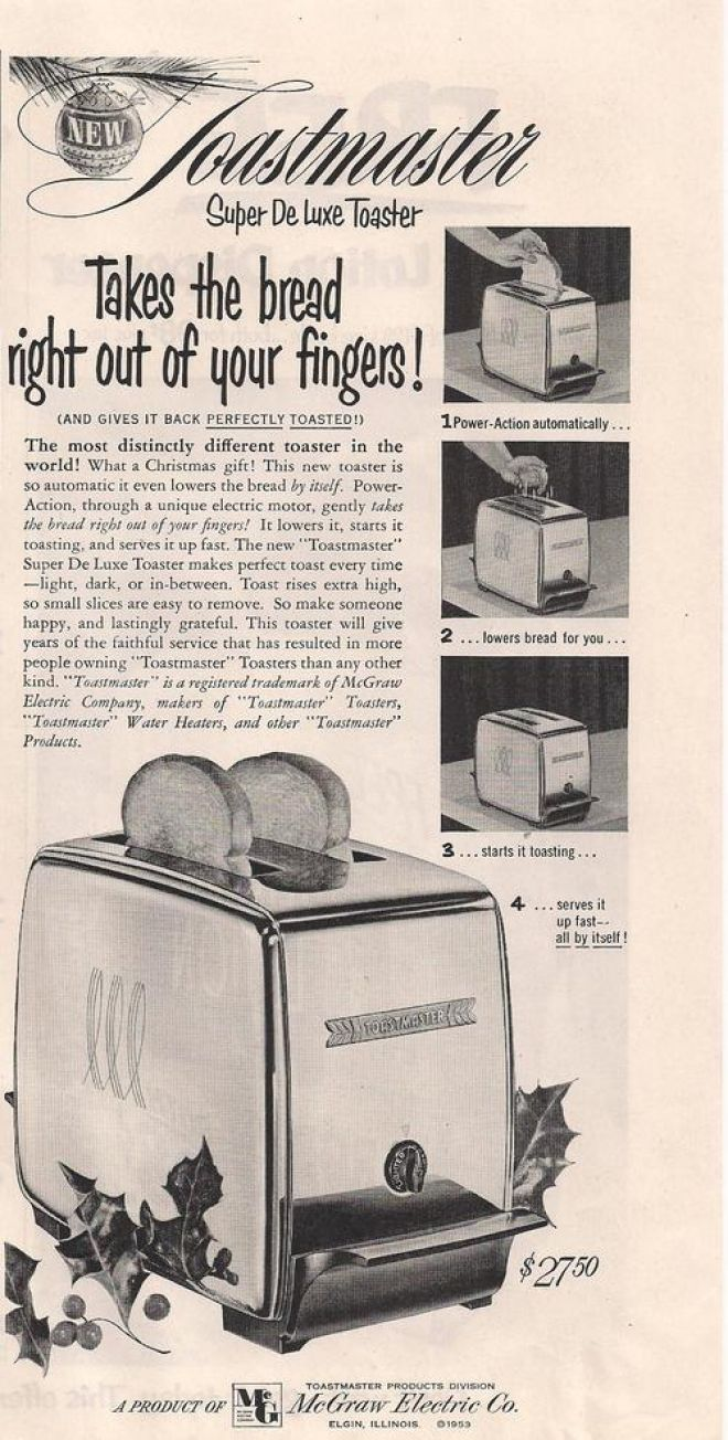 The Toastmaster Super De Luxe Toaster with Power Action 1953