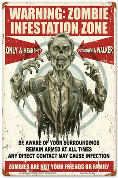 Zombie Infestation Zone Sign