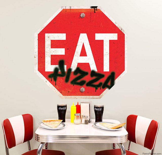 Eat Pizza Sign
