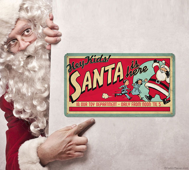 Santa Is Here Metal Sign